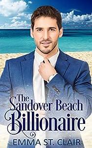 The Sandover Beach Billionaire (The Billionaire Surprise #6)