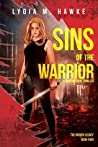 Sins of the Warrior: A Supernatural Thriller (The Grigori Legacy Book 4)