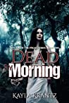 Dead by Morning (Rituals of the Night #1)