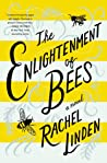 The Enlightenment of Bees by Rachel Linden