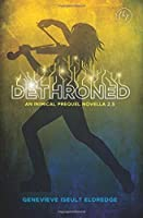 Dethroned: An Inimical Prequel Novella: Circuit Fae 2.5