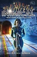 Inimical (Book 3 of The Circuit Fae Series) (Volume 3)