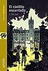 El castillo encantado (Literatura Juvenil by E. Nesbit