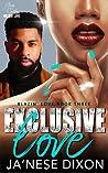 Exclusive Love (Blazin' Love, #3)