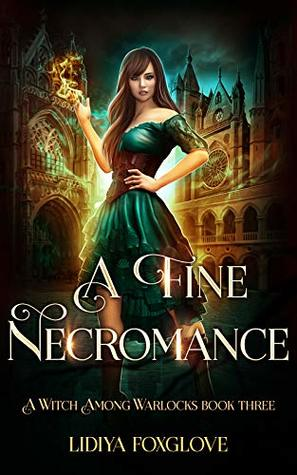 A Fine Necromance by Lidiya Foxglove