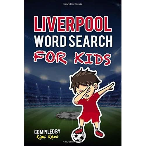 History LIVERPOOL WORD SEARCH FOR KIDS: Get To Know All Liverpool FC 2018-2019 Skuad Fans and Much More! Management