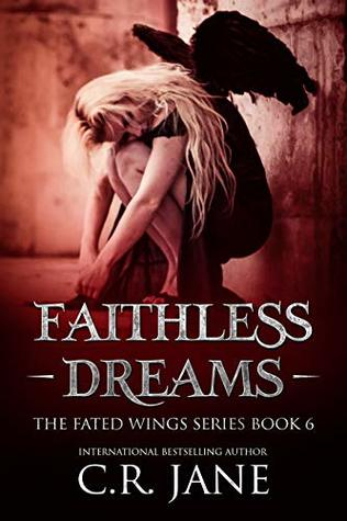 Faithless Dreams by C.R. Jane