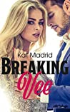 Breaking Vee by Kat Madrid