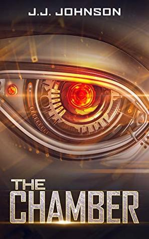 The Chamber (An A.I. Apocalypse Story)