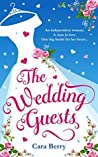 The Wedding Guests: A heartwarming romantic comedy and the perfect summer read!