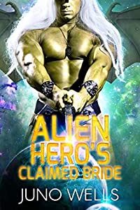 Alien Hero's Claimed Bride (Draconian Warriors, #4)