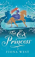 The Ex-Princess (The Borderline Chronicles #1)