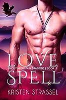 Love Spell (Smoky Mountain Dragons, #1)