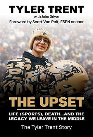 The Upset: Life (Sports), Death...and the Legacy We Leave in the Middle