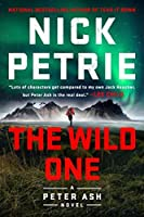 The Wild One (Peter Ash, #5)