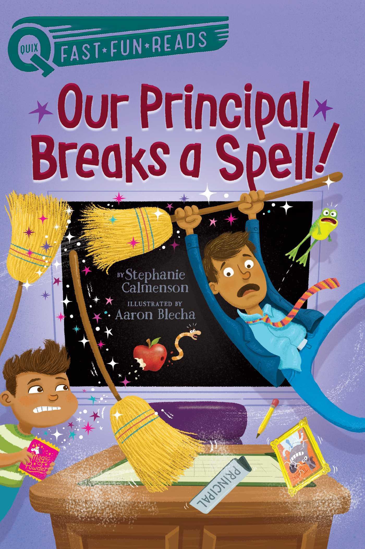 Our Principal Breaks a Spell! by Stephanie Calmenson