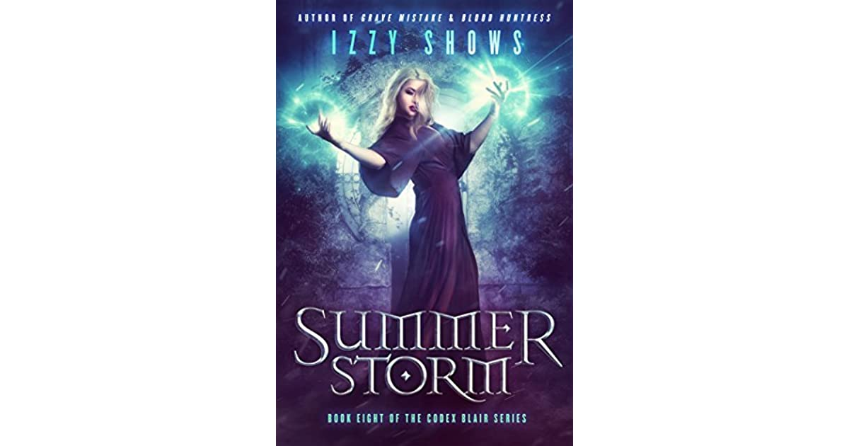 Summer Storm (Codex Blair Book 8) by Izzy Shows