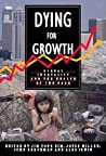 Dying For Growth:...