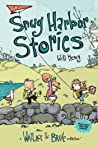 Snug Harbor Stories: A Wallace the Brave Collection!
