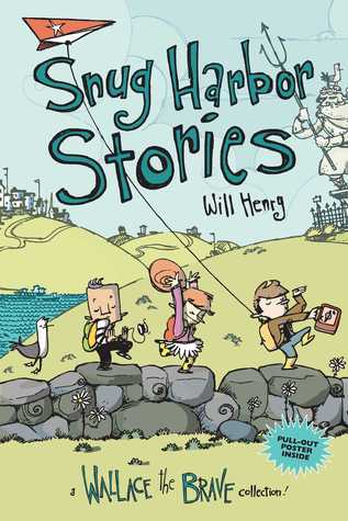 Snug Harbor Stories by Will  Henry