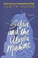 Sofia and the Utopia Machine