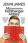 My Northanger Abbey (Austen in Love Book 4)