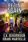 Begin Again (End Days #4)