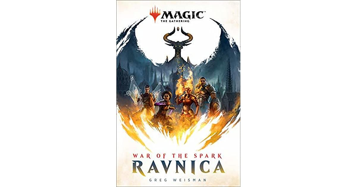 War of the Spark: Ravnica by Greg Weisman