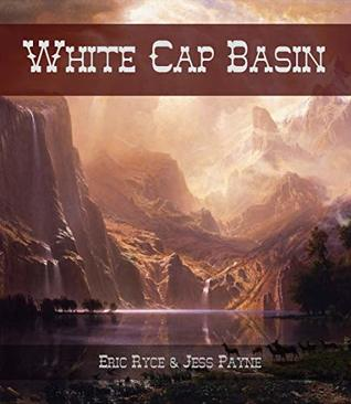 White Cap Basin: Don't Drink the Water (Others Book 1)