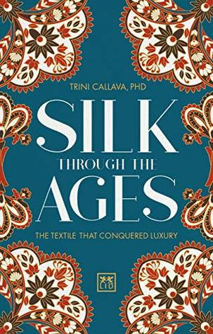 Silk Through the Ages: The textile that conquered luxury