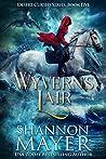 Wyvern's Lair (Desert Cursed #5)