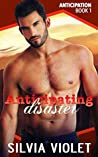 Anticipating Disaster (Anticipation #1)