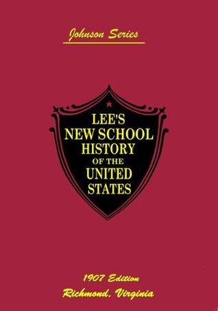 Lee's New School History (Johnson Series Book 1)