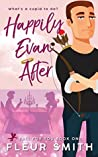 Happily Evan After by Fleur Smith