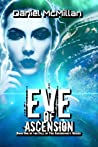 Eve of Ascension (The Fall of The Ascendancy, #1)