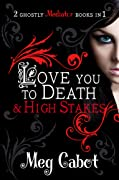 Love You to Death / High Stakes