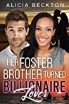 Her Foster Brother Turned Billionaire Lover