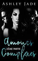 Amours Complexes (Amours complexes, #2)