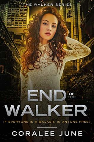 End of the Walker (The Walker #5)