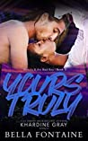 Yours Truly (Beauty and The Bad Boy, #2)