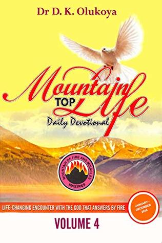 Mountain Top Life Daily Devotional 2019: Complete Edition by Dr