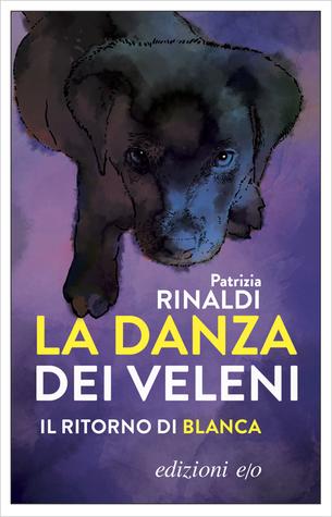 La danza dei veleni by Patrizia Rinaldi