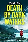 Death by Dark Waters (DCI Satterthwaite, #1)