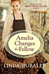 Amelia Changes her Fellow (The Mismatched Mail-Order Brides, #2)