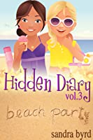 Hidden Diary, Volume Three (Hidden Diary #5-6)