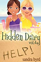 Hidden Diary, Volume Four (Hidden Diary #7-8)
