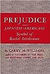 Prejudice : Japanese-Americans : Symbol of Racial Intolerance