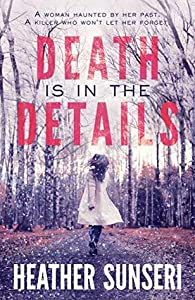 Death is in the Details (Paynes Creek #1)