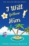 I Will Follow Him (Oceanic Dreams #5)