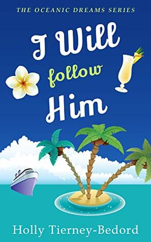 I Will Follow Him (Oceanic Dreams #5)
